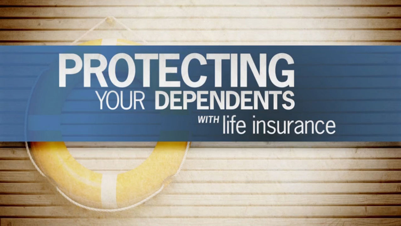 thumbnail of video - Protecting Your Dependents with Life Insurance