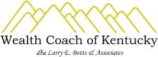 Wealth Coach of Kentucky dba Larry E. Botts & Associates logo LEXINGTON, KENTUCKY